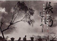 Nagasaki Journey:The Photographs of Yosuke Yamahata August 10, 1945