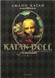 KATAN DOLL fantasm―天野可淡人形作品集