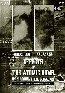 広島・長崎における原子爆弾の影響 [完全版] THE EFFECTS OF THE ATOMIC BOMB ON HIROSHIMA AND NAGASAKI